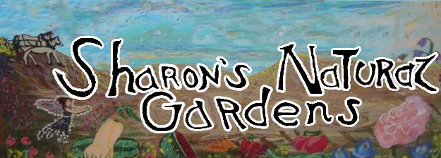 Sharon's Natural Gardens